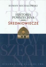 okładka Historia powszechna Średniowiecze, Książka | Michałowski Roman