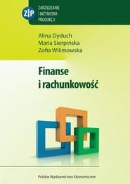 okładka Finanse i rachunkowość, Książka | Alina  Dyduch, Maria  Sierpińska, Zofia Wilimowska