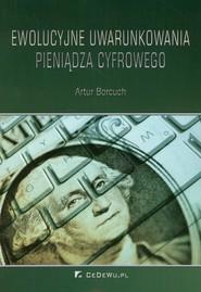okładka Ewolucyjne uwarunkowania pieniądza, Książka | Borcuch Artur