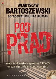 okładka Pod prąd z płytą CD, Książka | Władysław Bartoszewski, Michał Komar