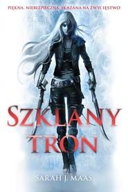 okładka Szklany tron, Książka | Sarah J. Maas
