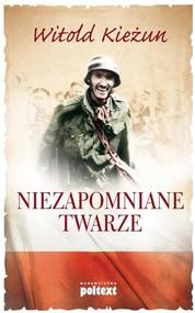 okładka Niezapomniane twarze, Książka | Witold Kieżun