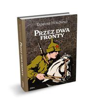 okładka Przez dwa fronty, Książka | Hołówko Tadeusz