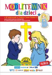 okładka Modlitewnik dla dzieci 42 kolorowanki ze Świętym Janem Pawłem II, Książka | Praca Zbiorowa