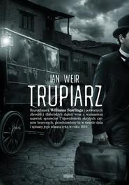 okładka Trupiarz, Książka | Ian Weir