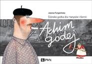 okładka Achim Godej Ślónsko godka dla Hanysów i Goroli, Książka   Joanna  Furgalińska