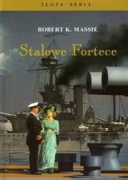 okładka Stalowe Fortece Tom 1, Książka | Robert K. Massie