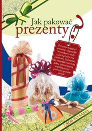 okładka Jak pakować prezenty? Zrób To Sama, Książka | Beata  Guzowska, Sylwia Tajchman