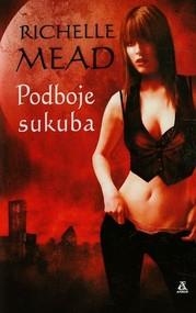 okładka Podboje sukuba Tom 2, Książka | Richelle Mead