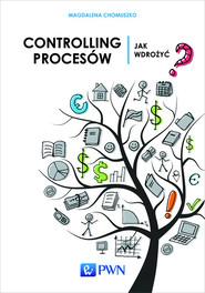 okładka Controlling procesów Jak wdrożyć?, Książka | Magdalena  Chomuszko