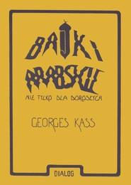 okładka Bajki arabskie nie tylko dla dorosłych, Książka   Kass Georges
