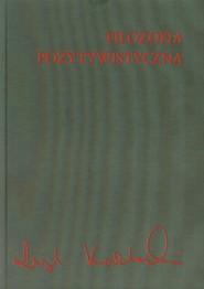 okładka Filozofia pozytywistyczna, Książka | Leszek Kołakowski