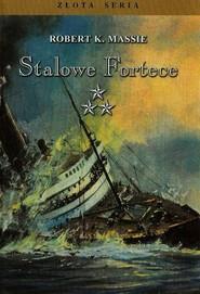 okładka Stalowe Fortece Tom 3, Książka | Robert K. Massie