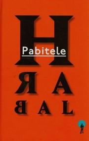 okładka Pabitele, Książka | Bohumil Hrabal