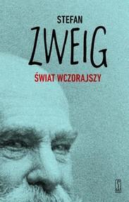 okładka Świat wczorajszy Wspomnienia, Książka | Zweig Stefan