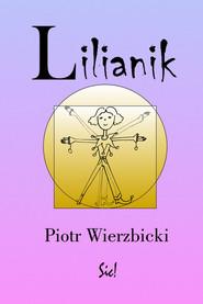 okładka Lilianik, Książka | Piotr Wierzbicki