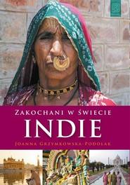 okładka Zakochani w świecie Indie, Książka   Grzymkowska-Podolak Joanna