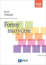 okładka Formy muzyczne, Książka   Podhajski Marek