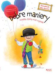 okładka Dobre maniery Poradnik dla dzieci, Książka | Barbara Żołądek, Ola Makowska