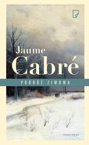okładka Podróż zimowa, Książka | Jaume Cabré