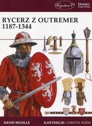 okładka Rycerz z Outremer 1187-1344, Książka | David Nicolle