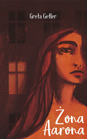 okładka Żona Aarona, Książka | Getler Greta