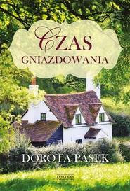 okładka Czas gniazdowania, Książka | Pasek Dorota