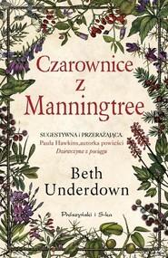 okładka Czarownice z Manningtree, Książka | Underdown Beth