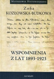 okładka Wspomnienia z lat 1893-1923, Książka | Kozłowska-Budkowa Zofia