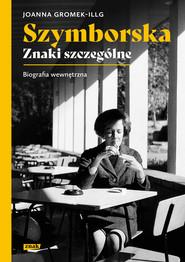 okładka Szymborska. Znaki szczególne, Ebook | Joanna Gromek-Illg