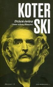 okładka Dzień świra i inne teksty filmowe, Książka | Koterski Marek