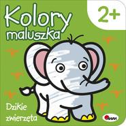 okładka Kolory maluszka Dzikie zwierzęta, Książka   Kozera Piotr