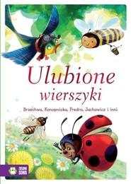 okładka Ulubione wierszyki, Książka | Jan Brzechwa, Maria Konopnicka, Władysław Bełza, Ewa Szelburg-Zarębina, Ignacy Krasicki, S Jachowicz