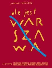 okładka Ale jest Warszawa, Książka | Rolińska Joanna