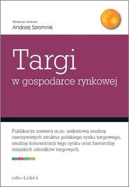 okładka Targi w gospodarce rynkowej, Książka |