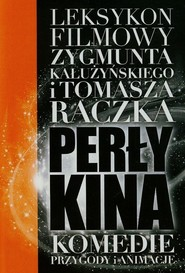 okładka Perły kina Leksykon filmowy na XXI wiek Tom 3, Książka | Zygmunt Kałużyński, Tomasz Raczek