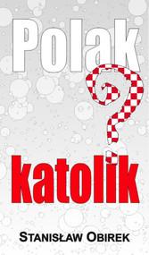 okładka Polak katolik?, Książka | Stanisław Obirek