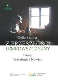 okładka Z przeszłości Łemkowszczyzny Dzieje Przysłopia i Nowicy, Książka | Szanter Zofia