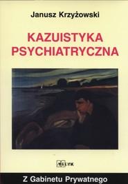 okładka Kazuistyka Psychiatryczna, Książka | Krzyżowski Janusz