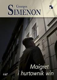 okładka Maigret i hurtownik win, Książka | Georges Simenon