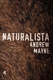 okładka Naturalista, Książka   Mayne Andrew