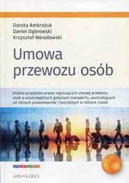 okładka Umowa przewozu osób, Książka | Dorota Ambożuk, Daniel Dąbrowski, Krzysztof Wesołowski