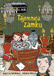 okładka Tajemnica zamku, Książka | Martin Widmark