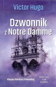 okładka Dzwonnik z Notre Damme, Książka | Victor  Hugo