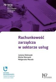 okładka Rachunkowość zarządcza w sektorze usług, Książka | Justyna Dobroszek, Michał Biernacki, Małgorzata Macuda
