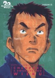 okładka 20th Century Boys - Chłopaki z XX wieku Tom 1, Książka | Urasawa Naoki
