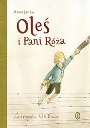 okładka Oleś i Pani Róża, Książka | Anna Janko