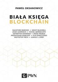 okładka Biała Księga Blockchain, Książka | Paweł  Oksanowicz