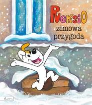okładka Reksio Zimowa przygoda, Książka   Szarf Maria