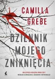 okładka Dziennik mojego zniknięcia, Książka   Camilla Grebe